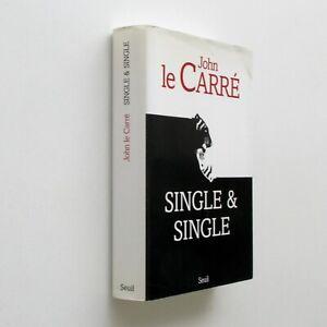 Single & single - John Le Carré - Seuil 1999