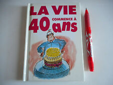 LA VIE COMMENCE A 40 ANS - EDITIONS EXLEY - HUMOUR