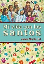 Mi Vida Con los Santos by James Martin (2010, Paperback)