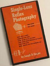 Single-lens Reflex Photography by Joseph D. Cooper, 1963