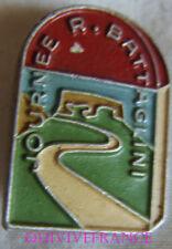 BG7861 - INSIGNE BADGE CYCLOTOURISME JOURNEE R. BATTAGLINI