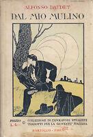 DAL MIO MULINO Alfonso Daudet 1933 Marzocco Editore Romanzo Illustrato Infanzia