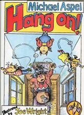 Hang On! 1982 Oversized Children's Picture Book Michael Aspel Joe Wright