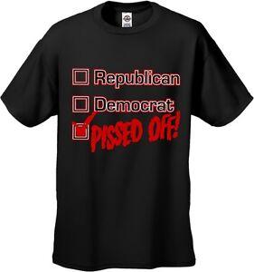 Republican - Democratic - Pissed Off Shirt, Political Shirt, Elections, Sm - 5X