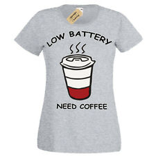 Low Battery Need Coffee T-Shirt caffeine lovers Womens Ladies