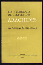 COLLECTIF, CULTURE DES ARACHIDES EN AFRIQUE OCCIDENTALE