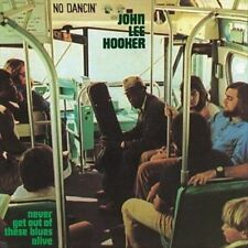 Never Get Out of These Blues Alive by John Lee Hooker (Vinyl, Jul-2013, Music on Vinyl)