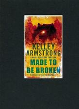 Made To Be Broken by Kelley Armstrong (Paperback, 2009) BRAND NEW
