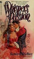 Whispers of Passion by Dubay, Sandra , Mass Market Paperback