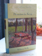 ~*~Promises to Keep~*~ Guideposts Grace Chapel Inn by Rebecca Kelly - HC Book