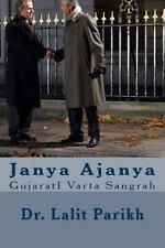 Janya Ajanya : GujaratI Varta Sangrah by Lalit Parikh (2014, Paperback)
