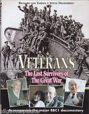Veterans: The Last Survivors of the Great War (BBC / Leo Cooper 1999)
