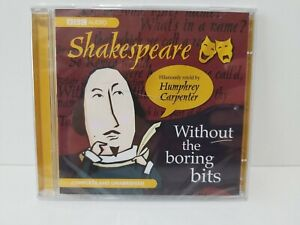 Shakespeare Without Boring The Bits by Humphrey Carpenter BBC Audio CD NEW