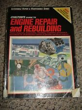 Chilton Guide to Engine Repair and Rebuilding