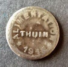 Belgique - Monnaie Locale de Thuin - 10 Centimes  1918 en fer