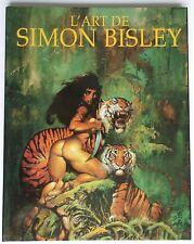L'ART DE SIMON BISLEY - EO - SOLEIL