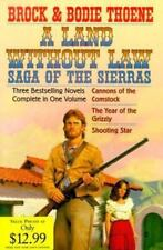 A Land Without Law: Saga of the Sierras