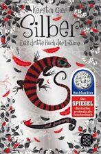 Silber - Das dritte Buch der Träume / Silber Trilogie Bd.3 von Kerstin Gier NEU