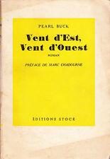 █ Pearl Buck  /  VENT D'EST, VENT D'OUEST 1947 /  éditions STOCK █