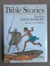 Bible Stories,David Kossoff, Gino D'Achille: foreword by William Barclay