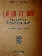 DARWIN, Carlo: L'ORIGINE DELL'UOMO e Scelta in Rapporto col Sesso 1926 Lessona