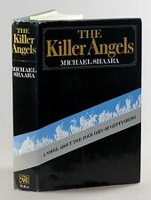 Michael Shaara - The Killer Angels, first edition in dust jacket