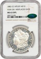 1882-CC $1 NGC/CAC MS63 DMPL (VAM-2B1 Misplaced Date) - Morgan Silver Dollar