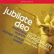 Matthew Martin: Jubilate Deo - Sacred Choral Works, New Music