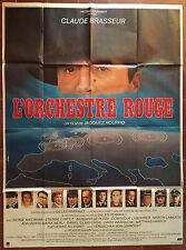 Affiche L'ORCHESTRE ROUGE Jacques Rouffio CLAUDE BRASSEUR 120x160cm *D