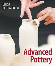 USED (GD) Advanced Pottery by Linda Bloomfield