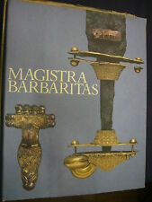 MAGISTRA BARBARITAS (COLLANA ANTICA MADRE)
