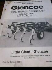 "Glencoe Soil Saver ""Series Iii"" Assembly, Operating, Parts Manual 1986"