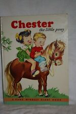 1951 Chester the Little pony  Rand McNally Giant Book   Great Condition