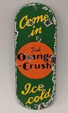 VTG Drink Orange Crush Soda Advertising Porcelain Door Palm Push Sign Come In