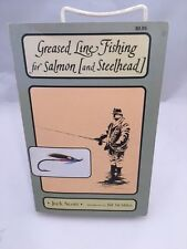 GREASED LINE FISHING FOR SALMON AND STEELHEAD JOCK SCOTT