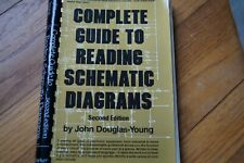 1 Vintage book,Complete Guide to reading Schematic Diagrams by John Douglas 1980