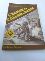 claude ascain,l'homme  au collier de barbe , mon roman policier (cai 102)