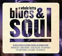 A Whole Lotta Blues and Soul [CD]