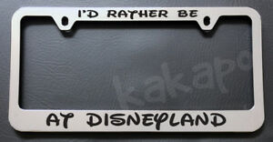 I'd Rather Be At Disneyland Mickey Chrome License Plate Frame