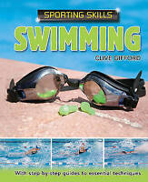 Gifford, Clive, Swimming (Sporting Skills), Very Good Book