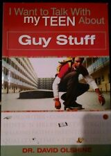 I Want to Talk with My Teen about Guy Stuff by David Olshine (2006, Paperback)