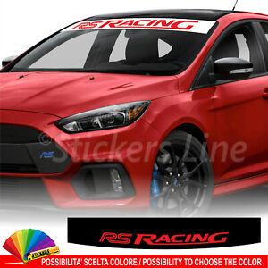 Fascia parasole Ford RS Racing adesivo parabrezza motor sport ST Line #