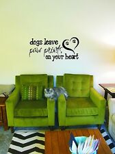 Dogs leave Paw Prints on Your Heart - Vinyl Wall Art Decal Sticker for home
