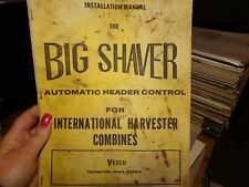 Big Shaver Automatic Header Control for International Combines Manual