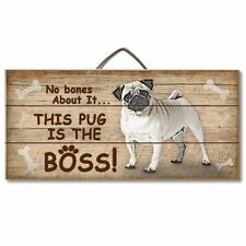 Pug Is The Boss Reclaimed Pallet Wood Sign USA Made