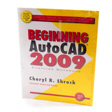 Exersice Workbook for Beginning AutoCAD 2009 Shrock Cheryl 0831133597
