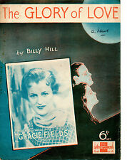 SHEET MUSIC - THE GLORY OF LOVE - BY BILLY HILL RECORDED BY GRACIE FIELDS (1936)