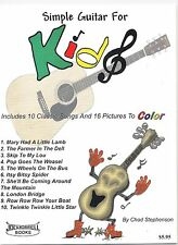 Simple Guitar For Kids Instructional Book and Guitar Song Book for Children