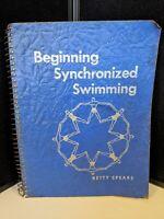 Beginning Synchronized Swimming PB 1958 Betty Spears