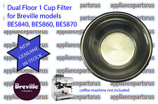 Breville BES840 BES860 BES870 Dual Floor 1 Cup Filter Part BES860/11.31 IN STOCK